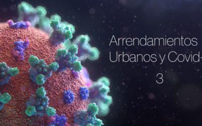 3/4 – COVID-19 Y CONTRATOS DE ARRENDAMIENTO URBANO VIGENTES
